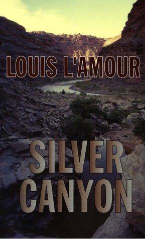 9780783819495: Silver Canyon (G K Hall Large Print Book Series)