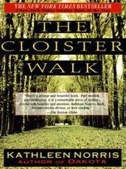 9780783819730: The Cloister Walk