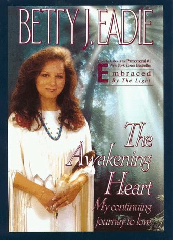 9780783819983: The Awakening Heart: My Continuing Journey to Love (Inspirational Collection)