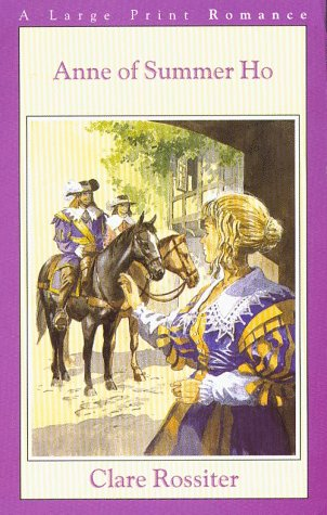 Anne of Summer Ho (G K Hall Nightingale Series Edition): Clare Rossiter