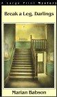 9780783880365: Break a Leg, Darlings (G K Hall Nightingale Series Edition)