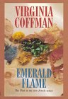 Emerald Flame (G K Hall Large Print Book Series) (0783880707) by Virginia Coffman