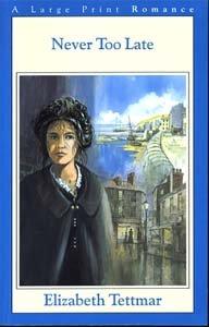 9780783880792: Never Too Late (G. K. Hall Nightingale Series Edition)