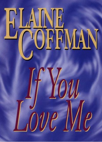 9780783881225: If You Love Me (G K Hall Large Print Book Series)
