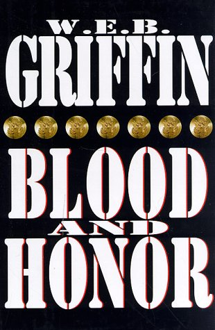 Blood and Honor (G K Hall Large Print Book Series): Griffin, W. E. B., Griffin. W. E. B.
