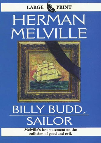 9780783881959: Billy Budd, Sailor (THORNDIKE PRESS LARGE PRINT PERENNIAL BESTSELLERS SERIES)