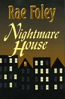 Nightmare House: Foley, Rae