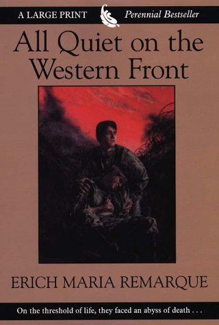 an analysis of all quiet on the western front a book by erich maria remarque