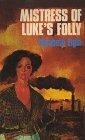 9780783882611: Mistress of Luke's Folly (Thorndike Press Large Print Paperback Series)