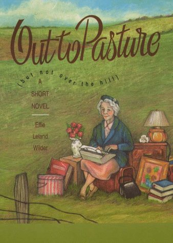 9780783882727: Out to Pasture: (But Not over the Hill) (Thorndike Press Large Print Paperback Series)