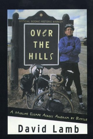 Over the Hills: A Midlife Escape Across America by Bicycle (Large Print) (0783883080) by Lamb, David