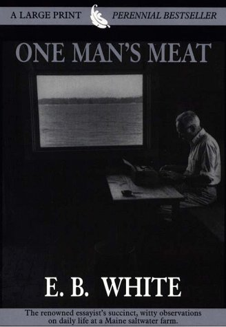 9780783883212: One Man's Meat (THORNDIKE PRESS LARGE PRINT PERENNIAL BESTSELLERS SERIES)