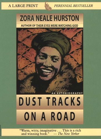 9780783883243: Dust Tracks on a Road: The Restored Text Established by the Library of America (Thorndike Press Large Print Perennial Bestsellers Series)