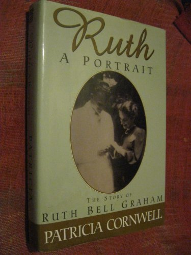 9780783883311: Ruth, a Portrait: The Story of Ruth Bell Graham (Thorndike Large Print Inspirational Series)