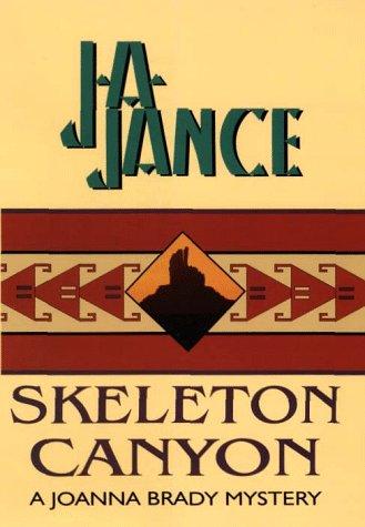 9780783883564: Skeleton Canyon: A Joanna Brady Mystery (G K Hall Large Print Book Series)