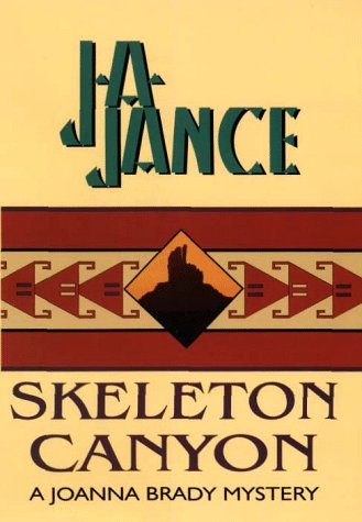 9780783883564: Skeleton Canyon (Joanna Brady Mysteries, Book 5)