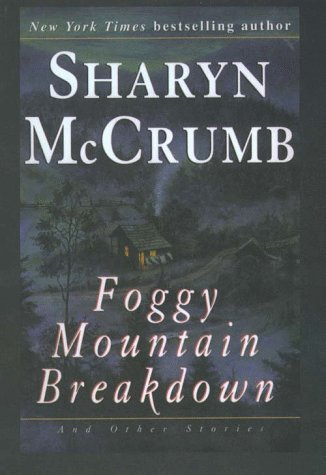 Foggy Mountain Breakdown and Other Stories (G K Hall Large Print Book Series): McCrumb, Sharyn