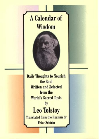 9780783883656: A Calendar of Wisdom: Daily Thoughts to Nourish the Soul Written and Selected from the World's Sacred Texts (Thorndike Large Print Inspirational Series)