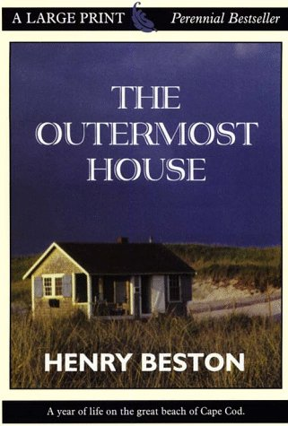 9780783884493: The Outermost House: A Year of Life on the Great Beach of Cape Cod (Thorndike Press Large Print Perennial Bestsellers Series)