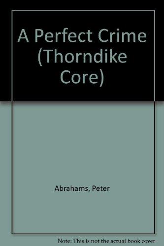 9780783884769: A Perfect Crime (Thorndike Core)