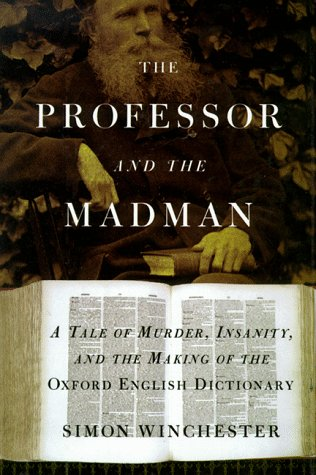 9780783885001: The Professor and the Madman: A Tale of Murder, Insanity, and the Making of the Oxford English Dictionary (G K Hall Large Print Book Series)