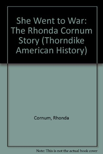 9780783885162: She Went to War: The Rhonda Cornum Story