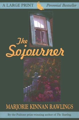 9780783885537: The Sojourner (THORNDIKE PRESS LARGE PRINT PERENNIAL BESTSELLERS SERIES)