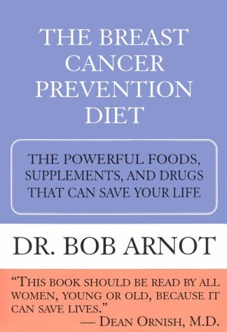 9780783885636: The Breast Cancer Prevention Diet: The Powerful Foods, Supplements, and Drugs That Can Save Your Life