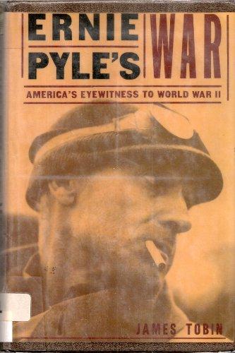 9780783885711: Ernie Pyle's War: America's Eyewitness to World War II