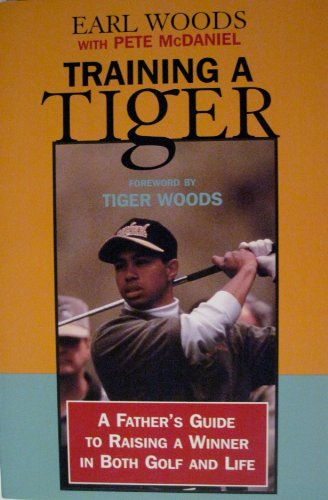 9780783886220: Training a Tiger: A Father's Guide to Raising a Winner in Both Golf and Life (Thorndike Press Large Print Paperback Series)