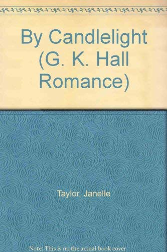 9780783886305: By Candlelight (G K Hall Large Print Book Series)