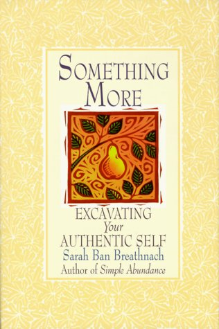 9780783886527: Something More: Excavating Your Authentic Self (THORNDIKE PRESS LARGE PRINT NONFICTION SERIES)