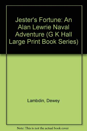 9780783886817: Jester's Fortune: An Alan Lewrie Naval Adventure