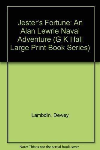 Jester's Fortune: An Alan Lewrie Naval Adventure: Lambdin, Dewey