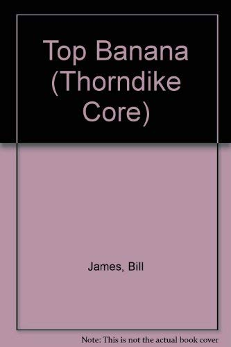 9780783887173: Top Banana (Thorndike Core)