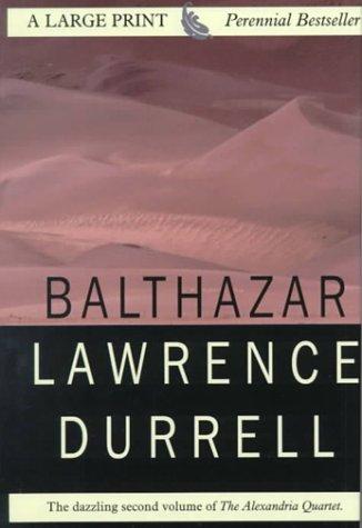 9780783887180: Balthazar: Book 2 of the Alexandria Quartet (THORNDIKE PRESS LARGE PRINT PERENNIAL BESTSELLERS SERIES)