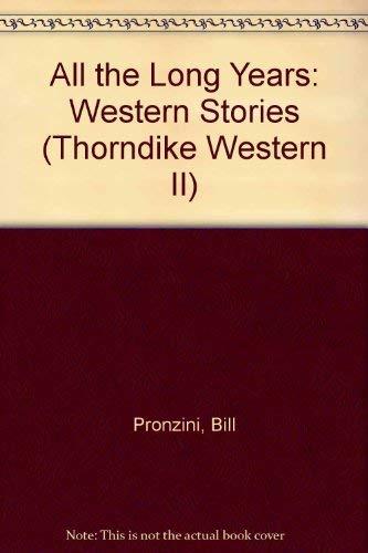 9780783887265: All the Long Years: Western Stories (Thorndike Western II)