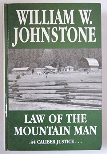 Law of the Mountain Man (Thorndike Western II) (0783887302) by William W. Johnstone