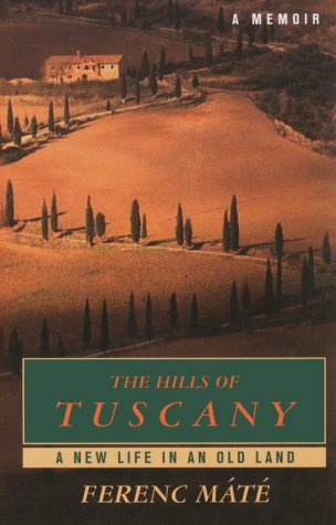 9780783887425: The Hills of Tuscany: A New Life in an Old Land (Thorndike Nonfiction)