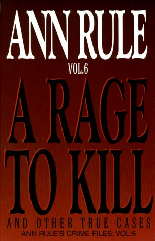 9780783888262: A Rage to Kill: And Other True Cases