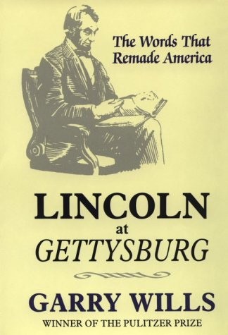 9780783888576: Lincoln at Gettysburg: The Words That Remade America