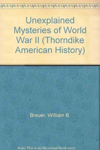 9780783888590: Unexplained Mysteries of World War II
