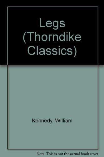 9780783888606: Legs (Thorndike Classics)