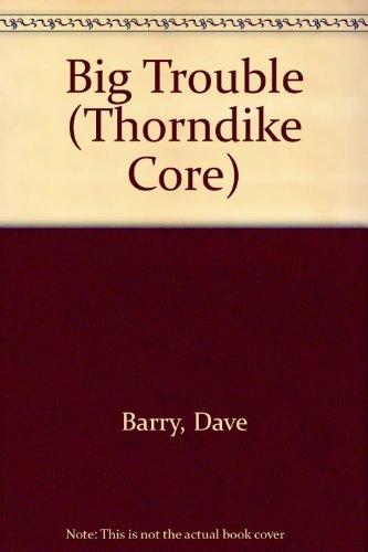 9780783889245: Big Trouble (G K Hall Large Print Book Series)