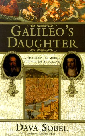 9780783889542: Galileo's Daughter: A Historical Memoir of Science, Faith, and Love