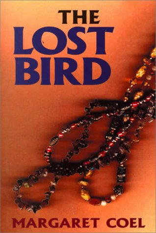 The Lost Bird (Thorndike Core) (0783889585) by Margaret Coel