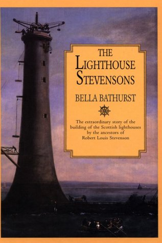 9780783889641: The Lighthouse Stevensons: The Extraordinary Story of the Building of the Scottish Lighthouses by the Ancestors of Robert Louis Stevenson