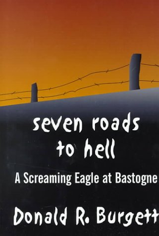9780783889948: Seven Roads to Hell: A Screaming Eagle at Bastogne