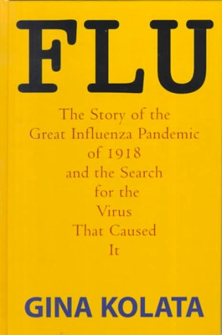 9780783890197: Flu: The Story of the Great Influenza Pandemic of 1918 and the Search for the Virus That Caused It