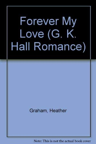 9780783890517: Forever My Love (G K Hall Large Print Romance Series)